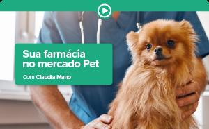 Sua Farmácia no Mercado Pet - Curso Completo